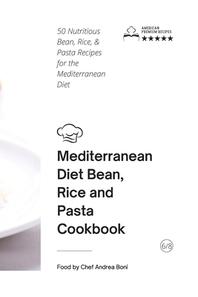 Mediterranean Diet - Beans, Rice and Pasta