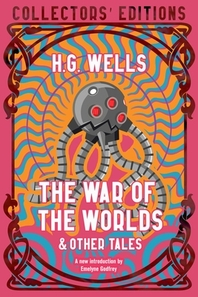 The War of the Worlds & Other Tales