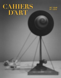 Cahiers D'Art Revue, No. 1, 2014