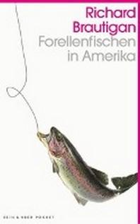 Forellenfischen in Amerika