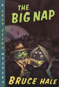 Chet Gecko Mystery #4 : Big Nap