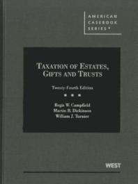 Taxation of Estates, Gifts and Trusts
