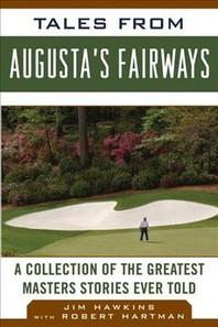 Tales from Augusta's Fairways