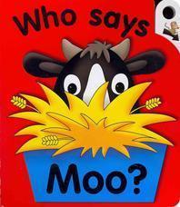 Who Says Moo?