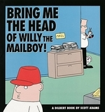 Bring Me the Head of Willy the Mailboy, Volume 5