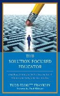 The Solution-Focused Educator
