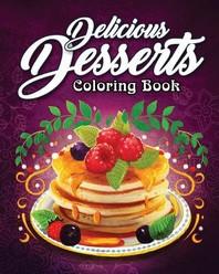 Delicious Desserts Coloring Book