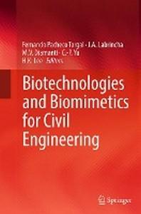 Biotechnologies and Biomimetics for Civil Engineering