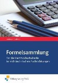 Mathematik. Formelsammlung