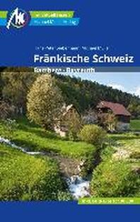 Fraenkische Schweiz Reisefuehrer Michael Mueller Verlag