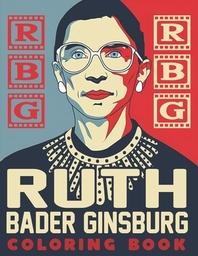 RBG Ruth Bader Ginsburg Coloring Book