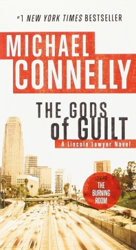 The Gods of Guilt ( Lincoln Lawyer Novel )
