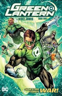Green Lantern by Geoff Johns Book Three