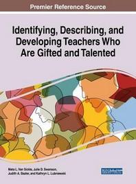 Identifying, Describing, and Developing Teachers Who Are Gifidentifying, Describing, and Developing Teachers Who Are Gifted and Talented Ted and Talen
