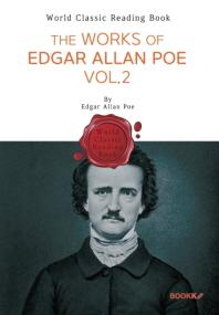 에드거 앨런 포 작품 모음 2집 : The Works of Edgar Allan Poe. Vol.2 (영문판)