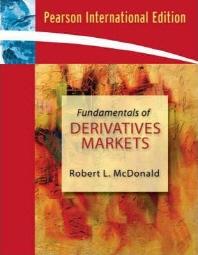 Fundamentals of Derivatives Markets : International Edition