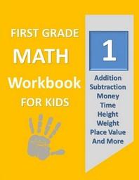 First Grade Math Workbook for Kids