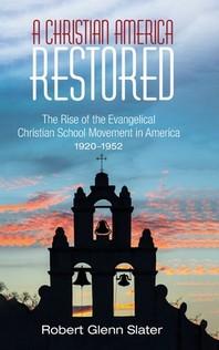 A Christian America Restored