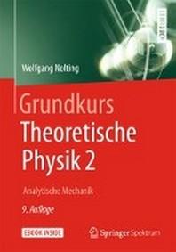Grundkurs Theoretische Physik 2