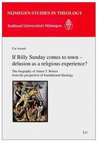 If Billy Sunday Comes to Town - Delusion as a Religious Experience?, 4
