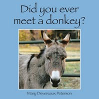 Did You Ever Meet a Donkey?
