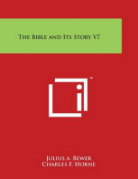The Bible and Its Story V7