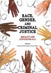 Race, Gender, and Criminal Justice