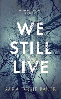 We Still Live