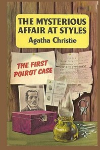 A Fiction Story The Mysterious Affair at Styles by Agatha Christie