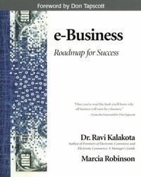 E-Business : Roadmap for Success (Addison-Wesley Information Technolog