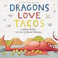 Dragons Love Tacos