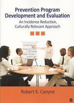Prevention Program Development and Evaluation