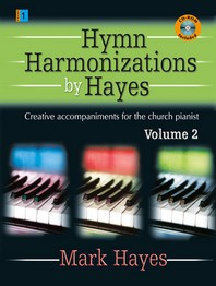 Hymn Harmonizations by Hayes, Volume 2