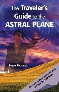 The Traveler's Guide to the Astral Plane