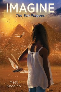 Imagine... the Ten Plagues