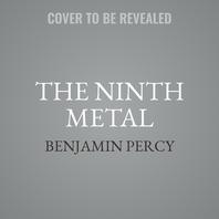 The Ninth Metal Lib/E