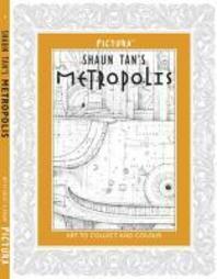 Shaun Tan's Metropolis