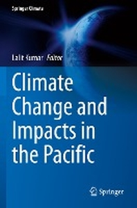 Climate Change and Impacts in the Pacific