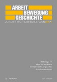 Arbeit - Bewegung - Geschichte. Zeitschrift fuer historische Studien 2021/II