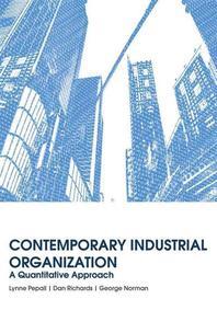 Contemporary Industrial Organization : A Quantitative Approach (Hardcover)