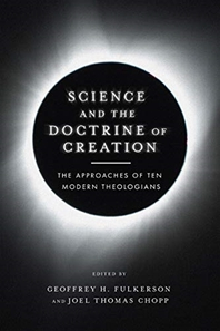 Science and the Doctrine of Creation