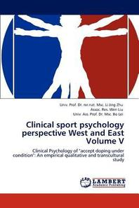 Clinical sport psychology perspective West and East Volume V