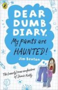 My Pants Are Haunted. Jim Benton