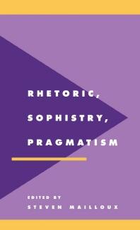 """""""Rhetoric, Sophistry, Pragmatism"""""""