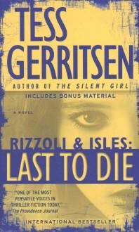 Last to Die: A Rizzoli & Isles Novel
