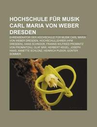 Hochschule Fur Musik Carl Maria Von Weber Dresden