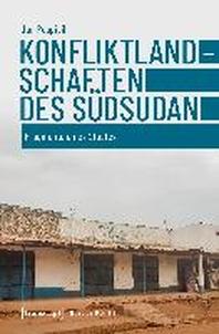 Konfliktlandschaften des Suedsudan