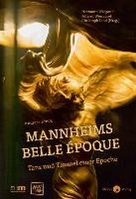 Mannheims Belle ?poque