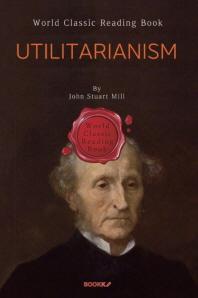 공리주의 (존 스튜어트 밀) : Utilitarianism (영문판)