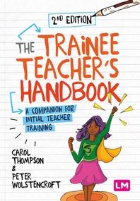 The Trainee Teacher′s Handbook